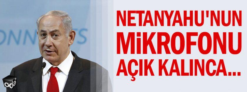 Netanyahu: AB Çıldırmış